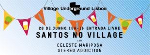 santos-village-underground-lisboa-celeste-mariposa-stereo-addiction